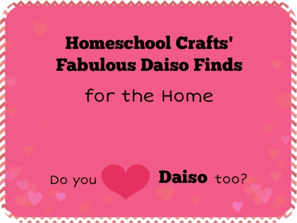 Fabulous Daiso Finds for the Home