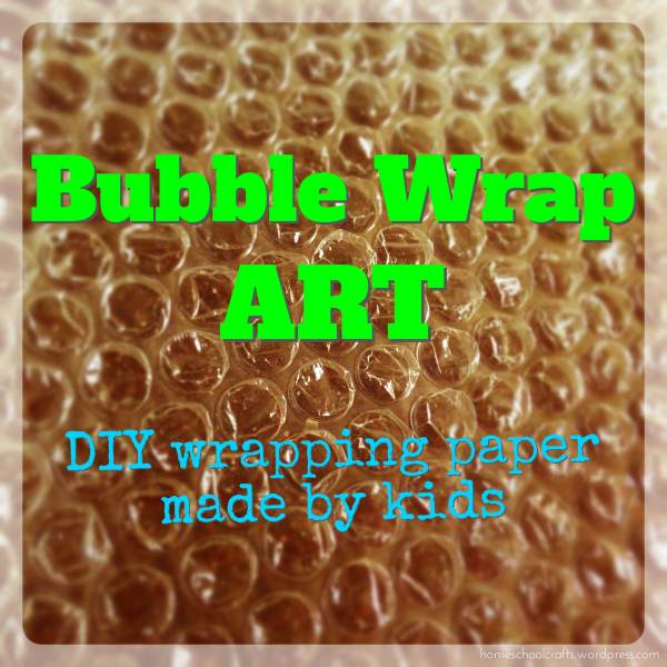 Bubble wrap art: DIY wrapping papers made by kids