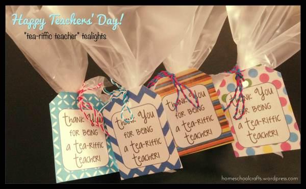 """Teacher Appreciation Gifts: """"Tea-rriffic teacher"""" tea lights"""